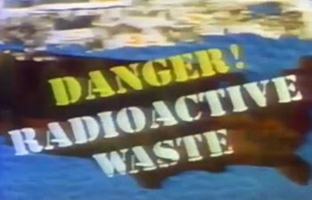 Danger! Radioactive Waste (complete program)